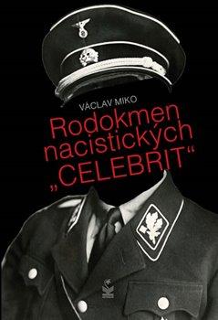 Rodokmen nacistických 'Celebrit'