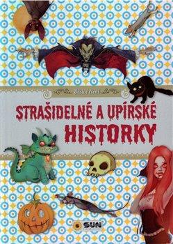 Obálka titulu Strašidelné a upírské historky