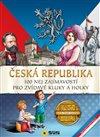 ČESKÁ REPUBLIKA - 100 NEJ ZAJÍMAVOSTÍ PR
