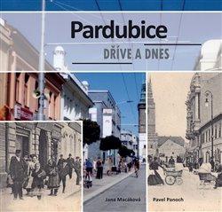 Obálka titulu Pardubice dříve a dnes