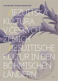Jezuitská kultura v českých zemích/Jesuitische Kultur in den böhmischen Ländern