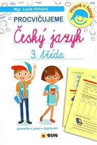 Český jazyk 3. třída - procvičujeme