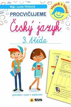 Obálka titulu Český jazyk 3. třída - procvičujeme