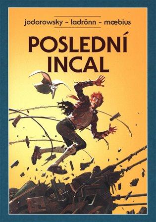 Poslední Incal - Alejandro Jodorowsky | Booksquad.ink