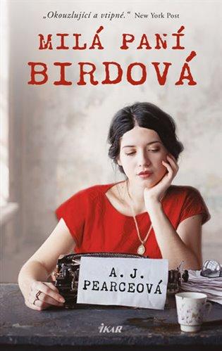 Milá paní Birdová - A. J. Pearceová | Booksquad.ink