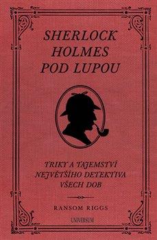 Obálka titulu Sherlock Holmes pod lupou