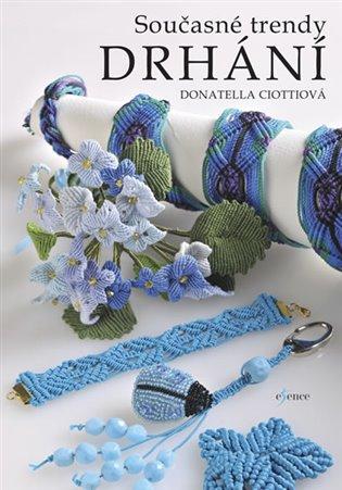 Současné trendy drhání - Donatella Ciottiová | Booksquad.ink