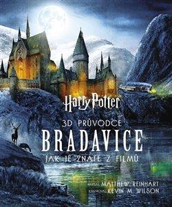 Obálka titulu Harry Potter - 3D průvodce - Bradavice, jak je znáte z filmů