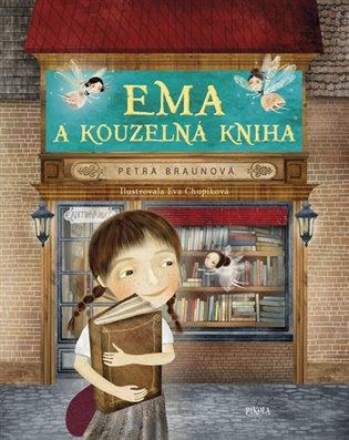 Ema a kouzelná kniha - Petra Braunová | Booksquad.ink
