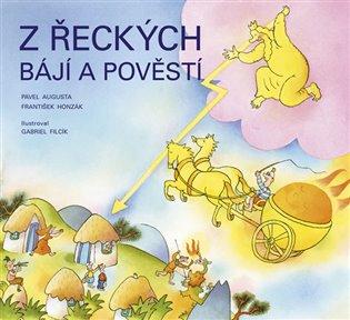 Z řeckých bájí a pověstí - Obrázkové příběhy - Pavel Augusta, | Booksquad.ink