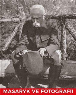 Obálka titulu Masaryk ve fotografii