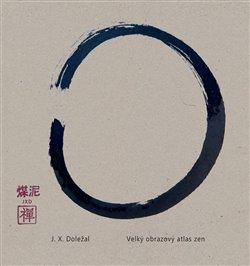 Obálka titulu Velký obrazový atlas zen