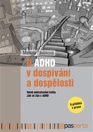 O ADHD v dospívání a dospělosti