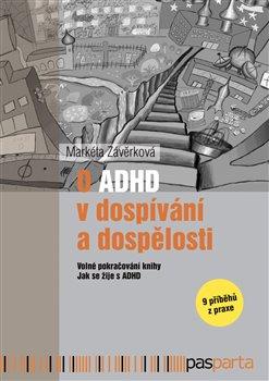 Obálka titulu O ADHD v dospívání a dospělosti