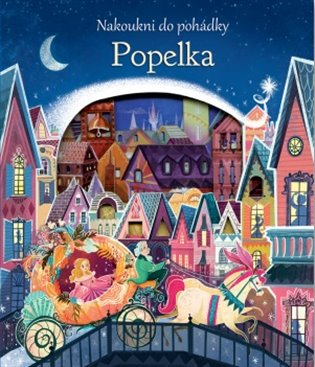 Popelka - Nakoukni do pohádky - Anna Milbourne | Booksquad.ink