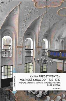 Obálka titulu Kniha představených kolínské synagogy 1730-1783