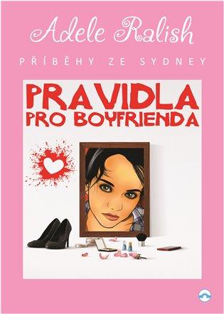 Pravidla pro Boyfrienda:Příběhy ze Sydney - Adele Ralish   Booksquad.ink