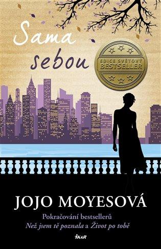 Sama sebou - Jojo Moyesová | Booksquad.ink