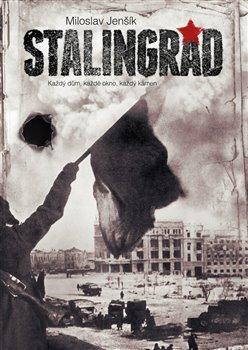 Levně Stalingrad - Miloslav Jenšík