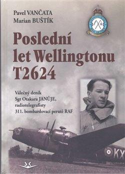 Obálka titulu Poslední let Wellingtonu T2624