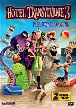 Obálka titulu Hotel Transylvánie 3: Příšerózní dovolená