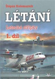 Létání - Letecké střípky 1. díl