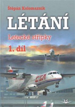 Obálka titulu Létání - Letecké střípky 1. díl