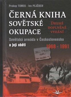 Obálka titulu Černá kniha sovětské okupace - 2.doplněné vydání