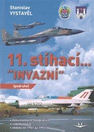 """11. stíhací """"Invazní"""" (podruhé)"""