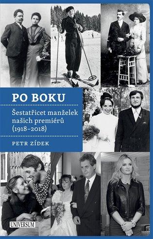 Po boku:Šestatřicet manželek našich premiérů (1918-2018) - Petr Zídek | Booksquad.ink