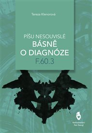 Píšu nesouvislé básně o diagnóze F.60.3