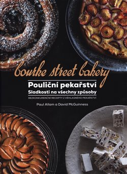 Obálka titulu Pouliční pekařství: sladkosti na všechny způsoby