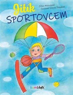 Jitík sportovcem