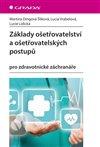 Obálka knihy Základy ošetřovatelství a ošetřovatelských postupů