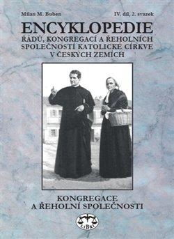 Obálka titulu Encyklopedie řádů, kongregací a řeholních společností katolické církve v českých zemích IV., 2 sv.