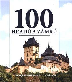 Obálka titulu 100 hradů a zámků