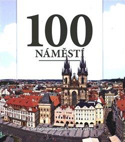 Obálka titulu 100 náměstí