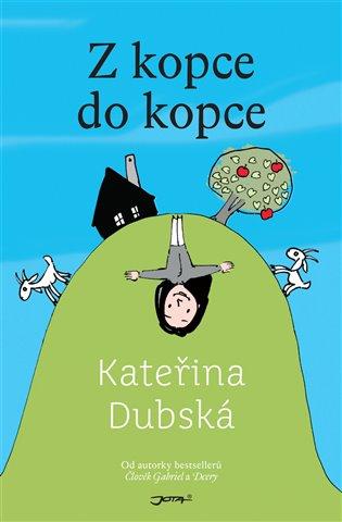 Z kopce do kopce - Kateřina Dubská   Booksquad.ink