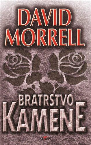 Bratrstvo kamene - David Morrell | Booksquad.ink