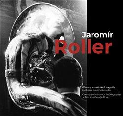 Obálka titulu Jaromír Roller