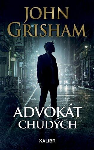 Advokát chudých - John Grisham   Booksquad.ink