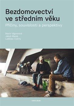 Obálka titulu Bezdomovectví ve středním věku