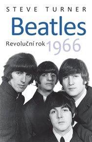 Beatles - Revoluční rok 1966