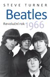 BEATLES REVOLUČNÍ ROK 1966