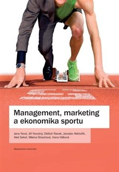 Obálka titulu Management, marketing a ekonomika sportu