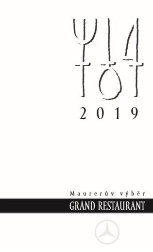 Maurerův výběr - Grand Restaurant 2019