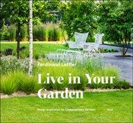 Live in Your Garden