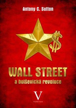 Obálka titulu Wall Street a bolševická revoluce