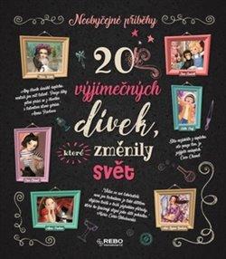 Obálka titulu 20 výjimečných dívek, které změnily svět