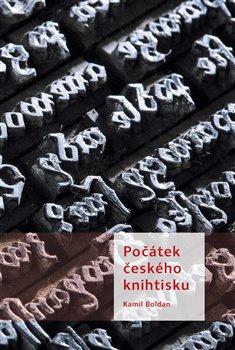 Obálka titulu Počátek českého knihtisku